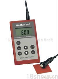 涂镀层测厚仪 MINITEST 600、 MINITEST 600B